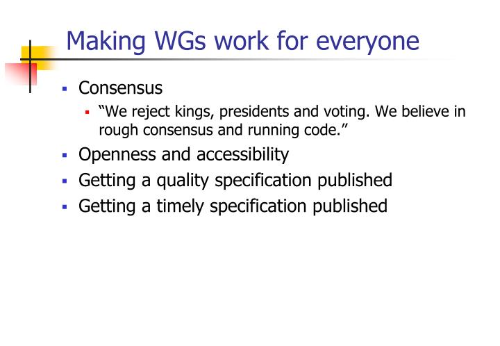 Making WGs work for everyone
