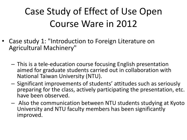 Case Study of Effect of Use Open Course Ware in 2012