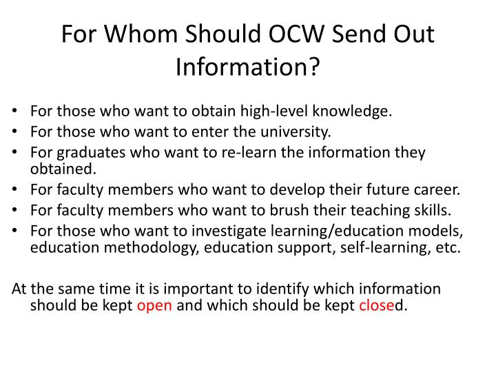 For Whom Should OCW Send Out Information?