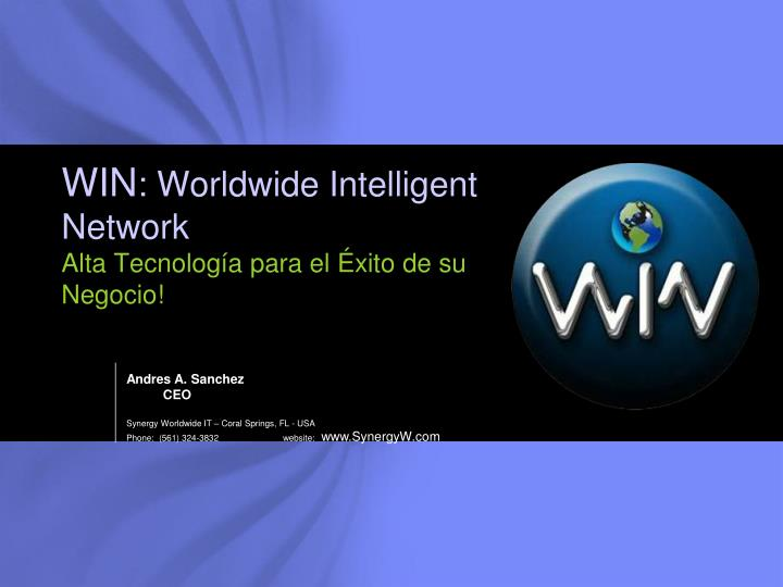 Win worldwide intelligent network alta tecnolog a para el xito de su negocio
