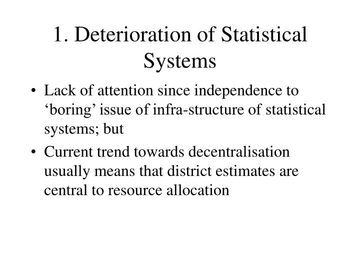 1. Deterioration of Statistical Systems