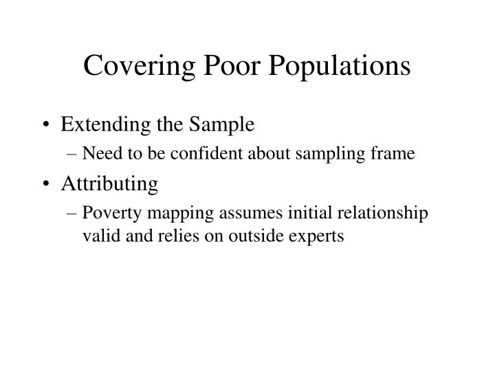 Covering Poor Populations