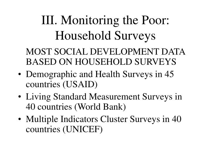 III. Monitoring the Poor: Household Surveys