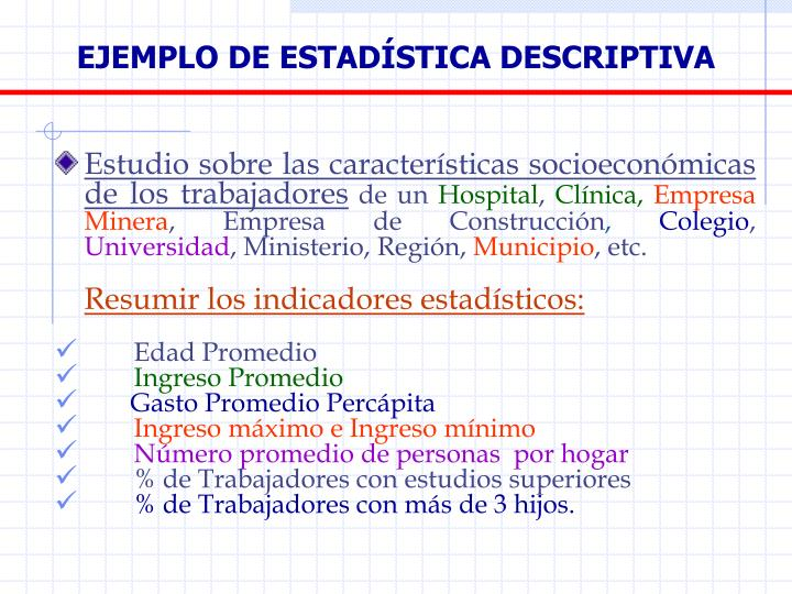 EJEMPLO DE ESTADÍSTICA DESCRIPTIVA