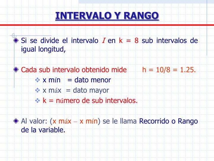 INTERVALO Y RANGO
