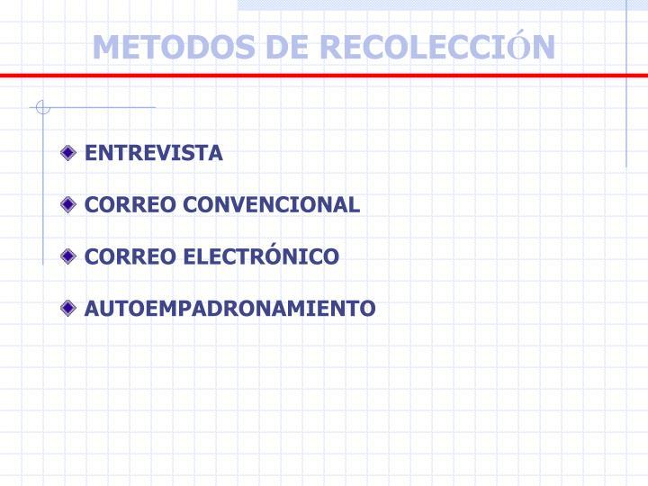 METODOS DE RECOLECCI