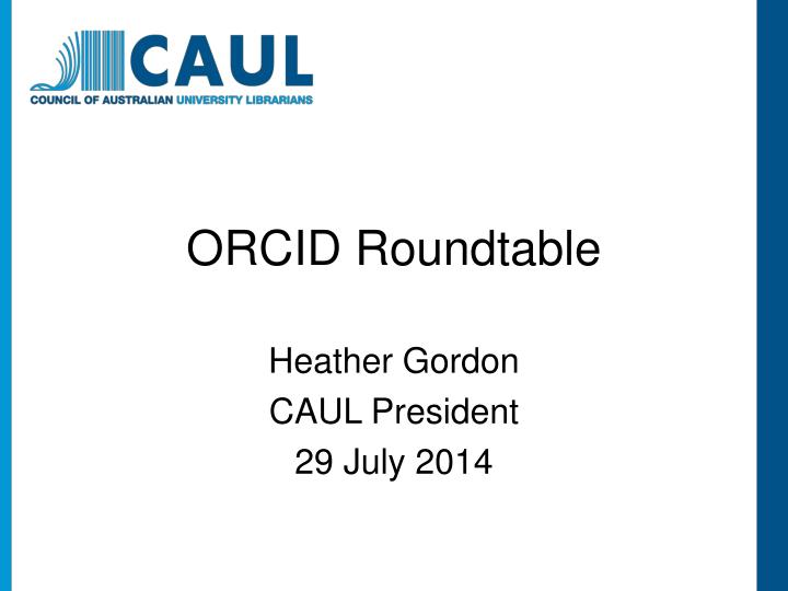 Orcid roundtable