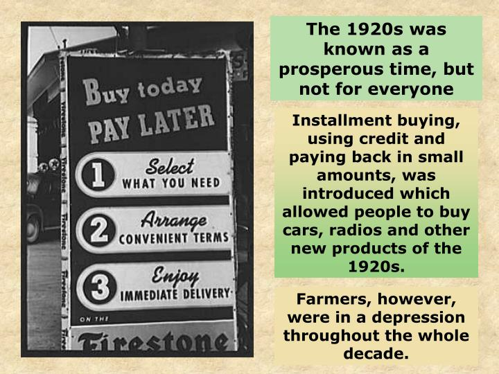 The 1920s was known as a prosperous time, but not for everyone