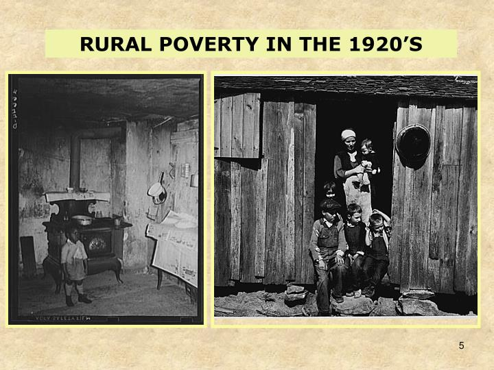 RURAL POVERTY IN THE 1920'S