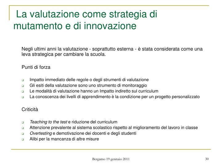 La valutazione come strategia di mutamento e di innovazione
