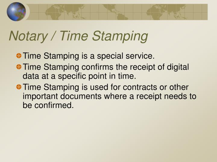 Notary / Time Stamping