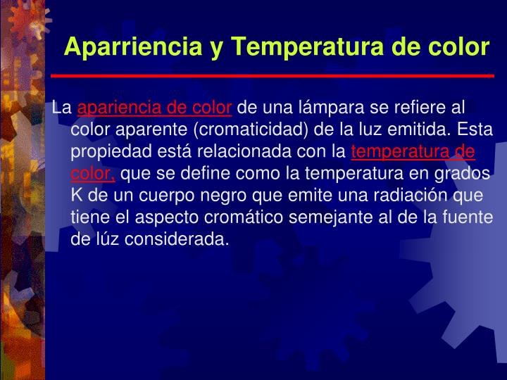 Aparriencia y Temperatura de color