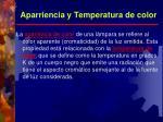 aparriencia y temperatura de color