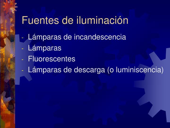 Fuentes de iluminación