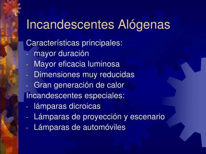 Incandescentes Alógenas