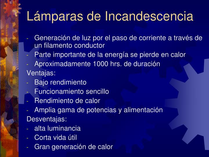 Lámparas de Incandescencia