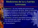 mediciones de luz y fuentes luminosas1