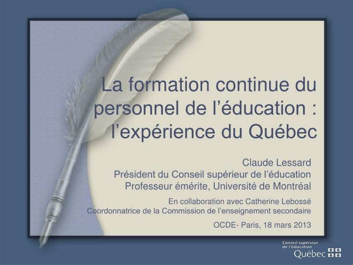 La formation continue du personnel de l ducation l exp rience du qu bec