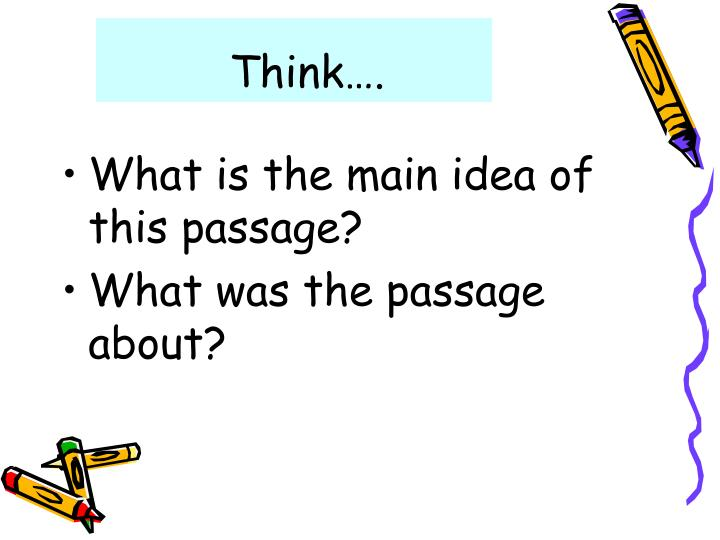 Think….