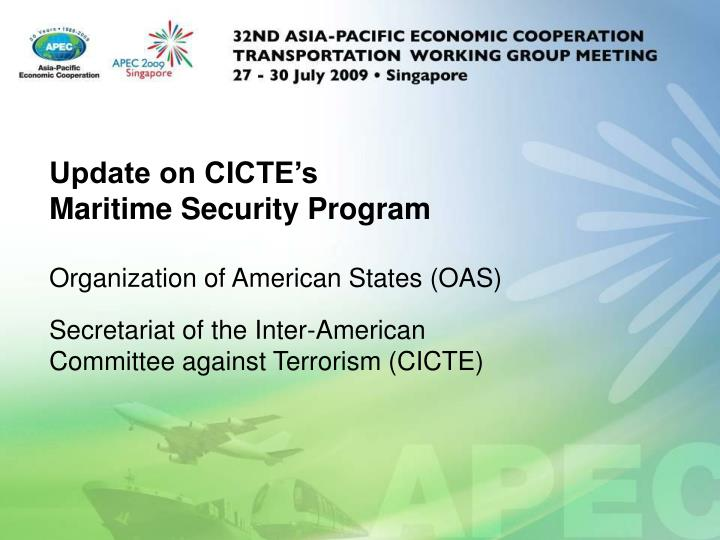 Update on cicte s maritime security program