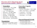 overview of u s electricity sector most recent data available 2002 03