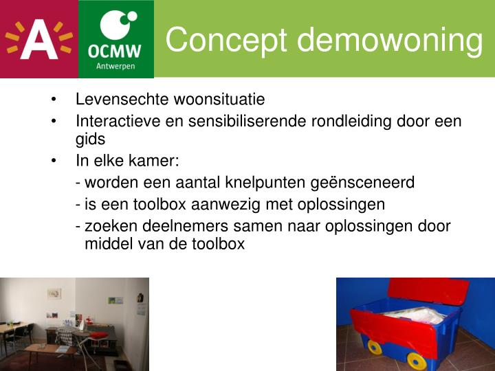 Concept demowoning
