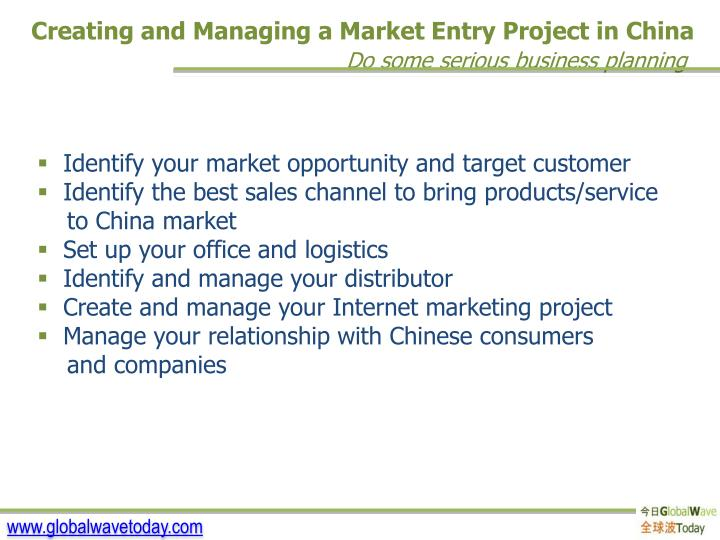 Creating and Managing a Market Entry Project in China