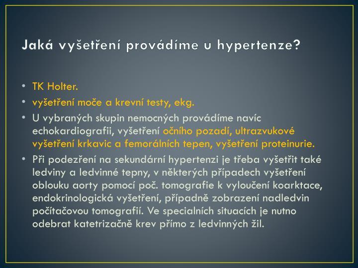 Jaká vyšetření provádíme u hypertenze?