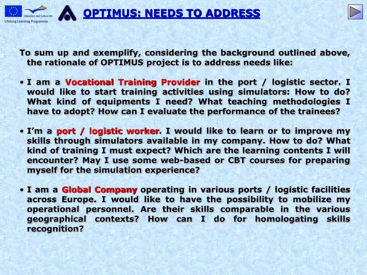 OPTIMUS: NEEDS TO ADDRESS