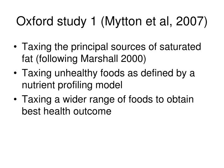 Oxford study 1 (Mytton et al, 2007)