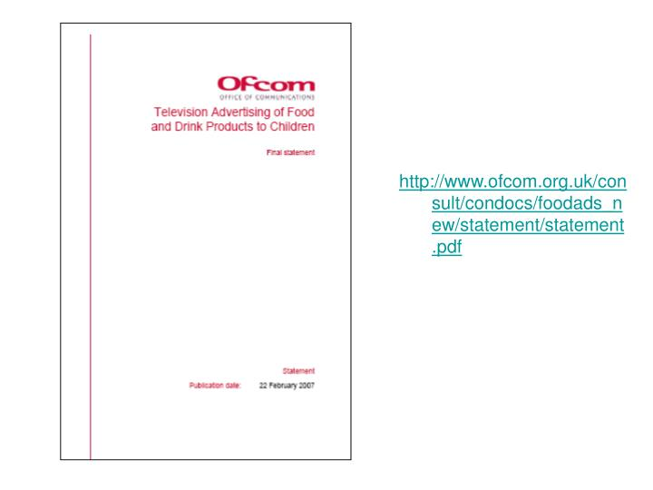 http://www.ofcom.org.uk/consult/condocs/foodads_new/statement/statement.pdf