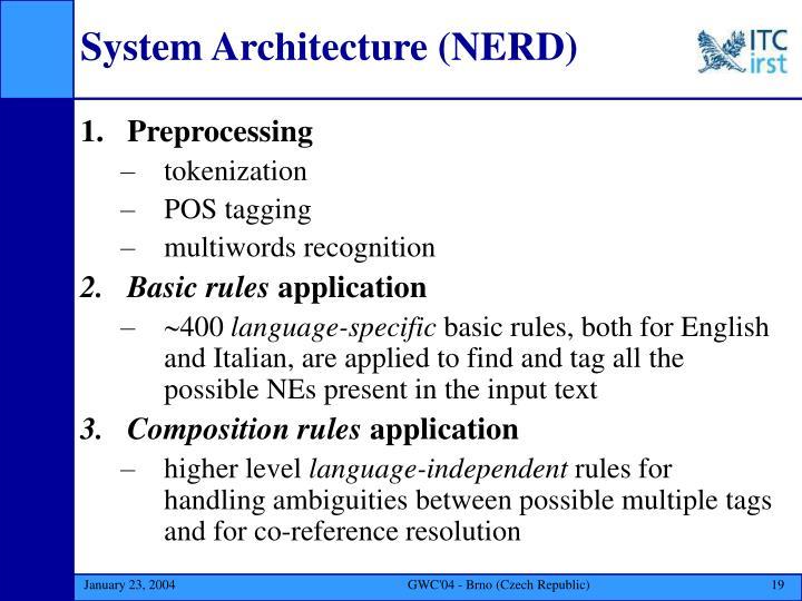 System Architecture (NERD)