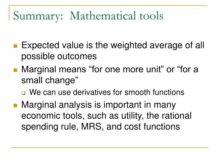 Summary:  Mathematical tools
