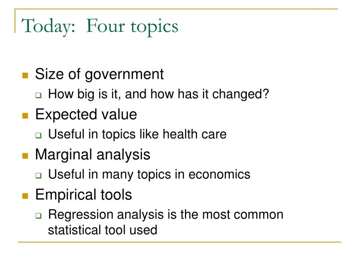 Today:  Four topics