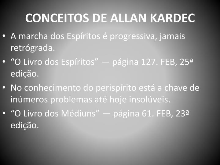 CONCEITOS DE ALLAN KARDEC