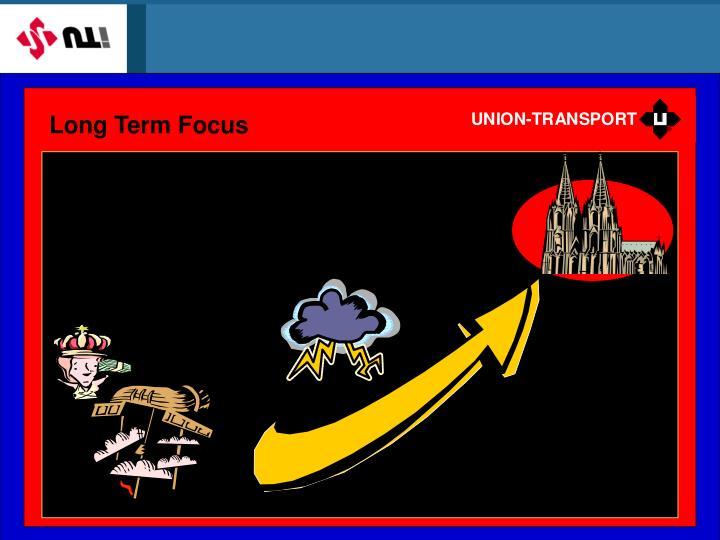 Long Term Focus