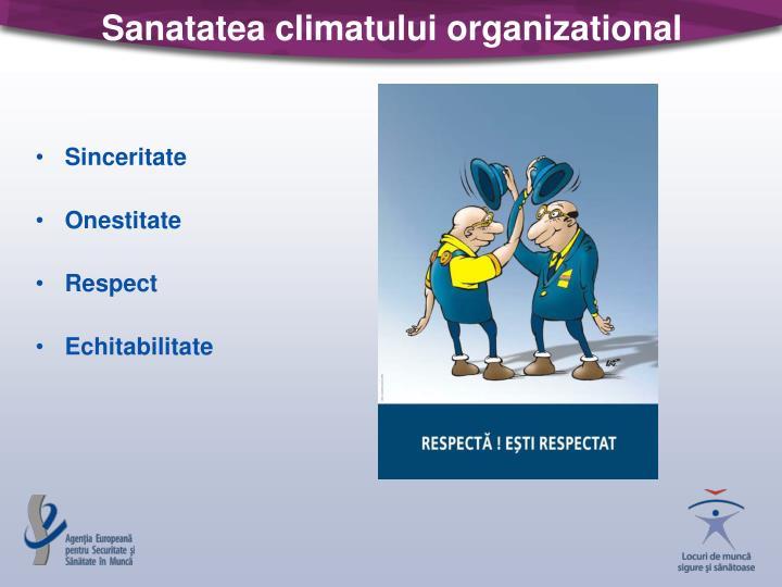 Sanatatea climatului organizational