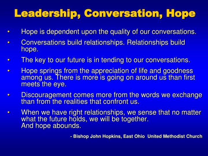 Leadership, Conversation, Hope