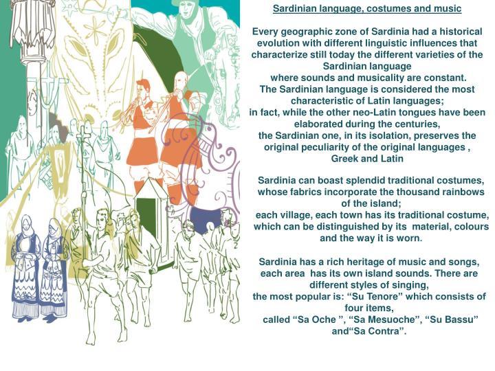 Sardinian language, costumes and music