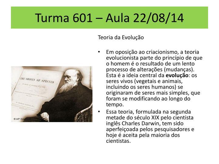 Turma 601 – Aula 22/08/14