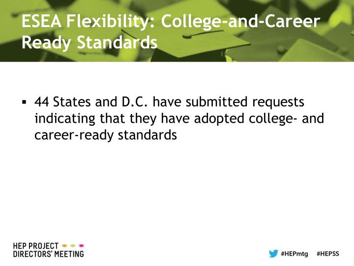 ESEA Flexibility: College-and-Career Ready Standards