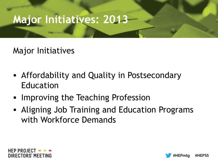 Major Initiatives: 2013