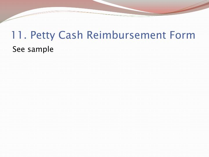 11. Petty Cash Reimbursement Form