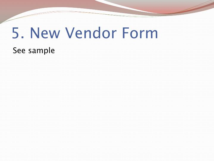 5. New Vendor Form