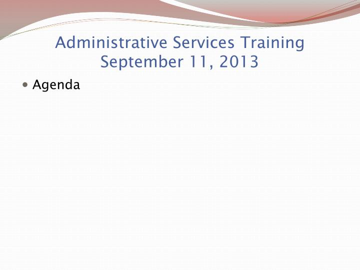 Administrative services training september 11 2013