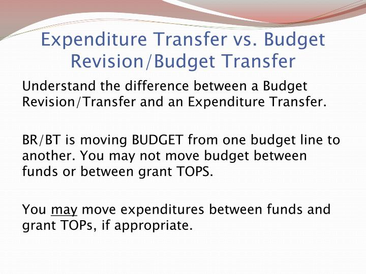 Expenditure Transfer vs. Budget Revision/Budget Transfer