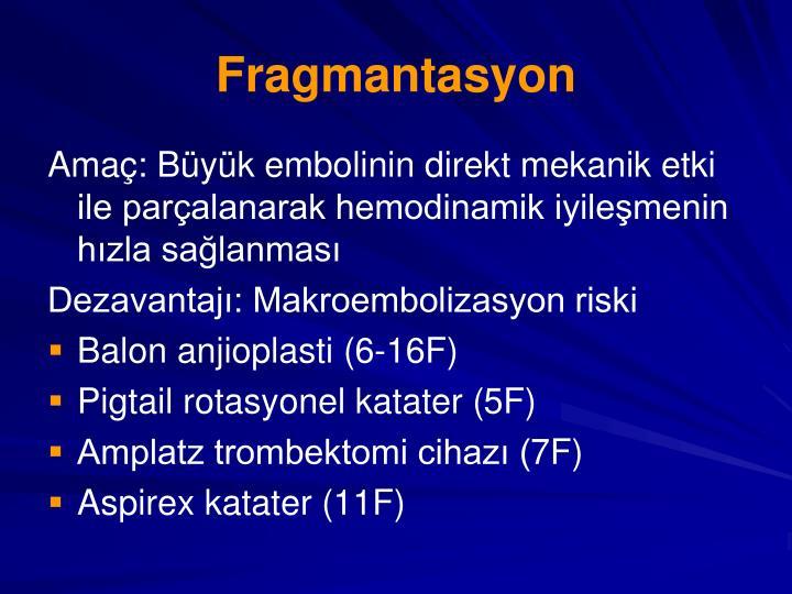 Fragmantasyon