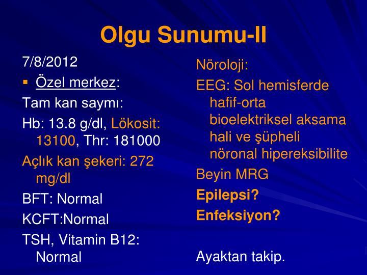 Olgu Sunumu-II