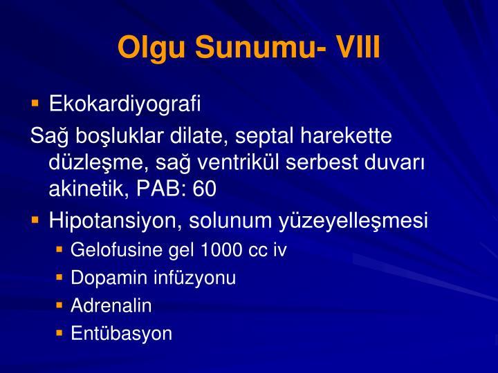 Olgu Sunumu- VIII