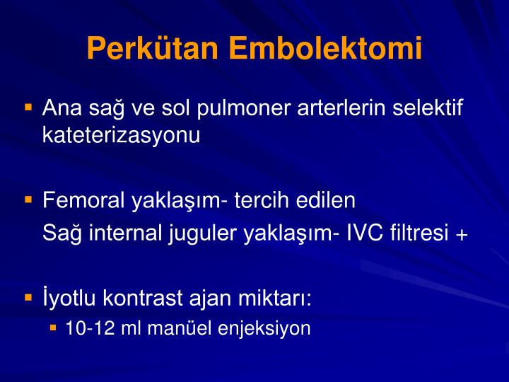 Perkütan Embolektomi